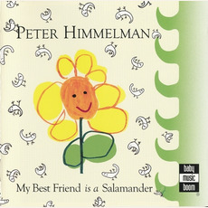 My Best Friend Is a Salamander mp3 Album by Peter Himmelman
