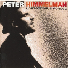 Unstoppable Forces (Limited Edition) mp3 Album by Peter Himmelman