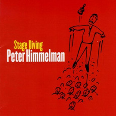 Stage Diving mp3 Album by Peter Himmelman