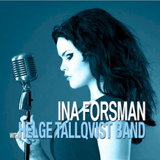 Ina Forsman with Helge Tallqvist Band mp3 Album by Ina Forsman with Helge Tallqvist Band
