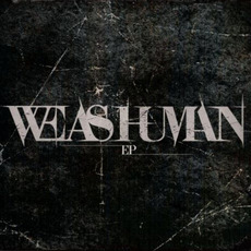 We as Human EP mp3 Album by We As Human