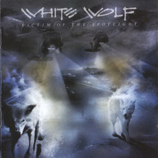 Victim Of The Spotlight (Japanese Edition) mp3 Album by White Wolf