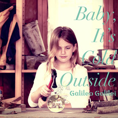 Baby, It's Cold Outside mp3 Album by Galileo Galilei