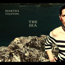 The Sea mp3 Album by Martha Tilston