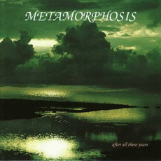 After All These Years mp3 Album by Metamorphosis