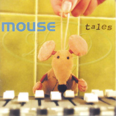 Tales mp3 Album by Mouse