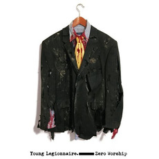 Zero Worship mp3 Album by Young Legionnaire