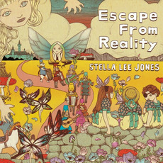 Escape From Reality mp3 Album by Stella Lee Jones