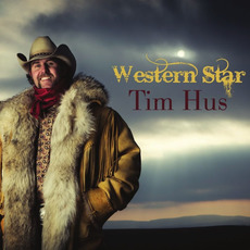 Western Star mp3 Album by Tim Hus