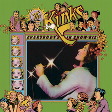 Everybody's in Show-Biz (Legacy Edition) mp3 Album by The Kinks