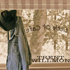 Little Ol' Cafe mp3 Album by Trent Willmon