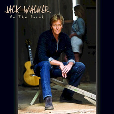 On the Porch mp3 Album by Jack Wagner