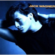 All I Need (Japanese Edition) mp3 Album by Jack Wagner