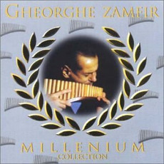 Millenium Collection mp3 Artist Compilation by Gheorghe Zamfir