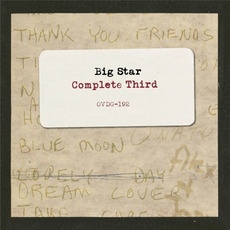 Complete Third mp3 Artist Compilation by Big Star