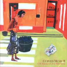 CURVED MUSIC II mp3 Soundtrack by Joe Hisaishi (久石譲)