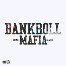 Bankroll Mafia by Bankroll Mafia