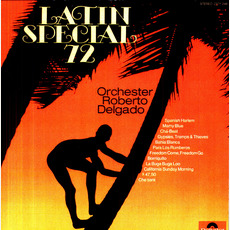 Latin Special '72 mp3 Album by Orcester Roberto Delgado