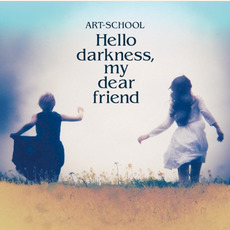 Hello darkness, my dear friend mp3 Album by Art-School