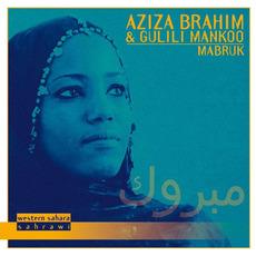Mabruk mp3 Album by Aziza Brahim & Gulili Mankoo