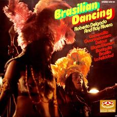 Brasilian Dancing mp3 Album by Roberto Delgado And Ray Rivera