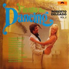 Fiesta For Dancing, Vol.2 mp3 Album by Roberto Delgado
