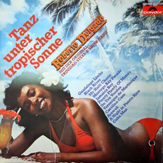 Tanz Unter Tropischer Sonne mp3 Album by Roberto Delgado