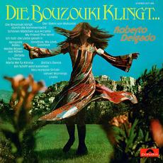 Die Bouzouki Klingt mp3 Album by Roberto Delgado