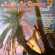 Fiesta for Dancing, Vol.3 mp3 Album by Roberto Delgado