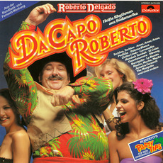 Da Capo Roberto mp3 Album by Roberto Delgado