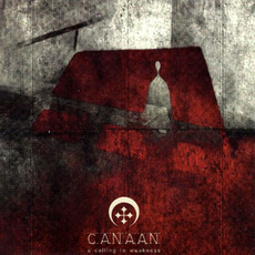 A Calling to Weakness mp3 Album by Canaan