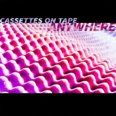 Anywhere mp3 Album by Cassettes On Tape