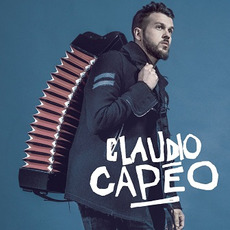 Claudio Capéo (Deluxe Edition) mp3 Album by Claudio Capéo