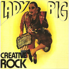 Lady Pig (Remastered) mp3 Album by Creative Rock