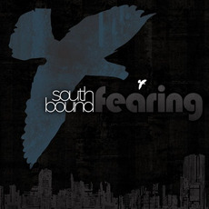 Southbound Fearing mp3 Album by Southbound Fearing