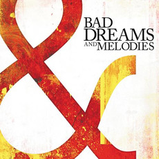 Bad Dreams and Melodies mp3 Album by Southbound Fearing