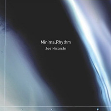 Minima_Rhythm mp3 Album by Joe Hisaishi (久石譲)