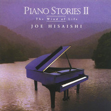 Piano Stories II: The Wind Of Life mp3 Album by Joe Hisaishi (久石譲)