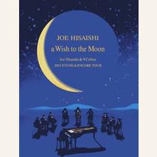 A Wish to the Moon with 9 Cellists mp3 Album by Joe Hisaishi (久石譲)