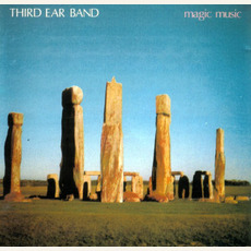 Magic Music (Re-Issue) by Third Ear Band