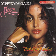 Fiesta & Fiesta for Dancing mp3 Artist Compilation by Roberto Delgado