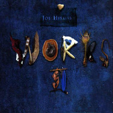 Works II mp3 Artist Compilation by Joe Hisaishi (久石譲)