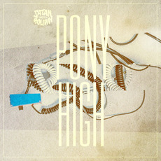 Pony High mp3 Single by Satan Takes a Holiday