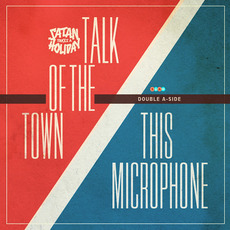 This Microphone/Talk of the Town mp3 Single by Satan Takes a Holiday