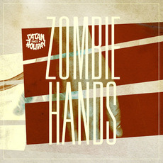 Zombie Hands mp3 Single by Satan Takes a Holiday