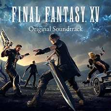 FINAL FANTASY XV Original Soundtrack mp3 Soundtrack by Various Artists