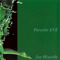 parasite EVE mp3 Soundtrack by Joe Hisaishi (久石譲)