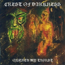 Quench My Thirst mp3 Album by Crest of Darkness