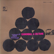 Cannonball & Coltrane mp3 Album by Cannonball Adderley & John Coltrane