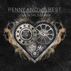 Love.Hope.Despair mp3 Album by Penny Knows Best